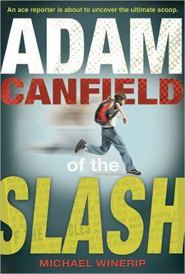 Adam Canfield of the Slash