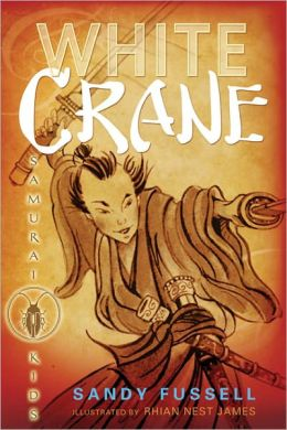 White Crane (Samurai Kids Series #1)