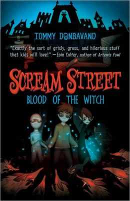 Blood of the Witch (Scream Street Series #2)