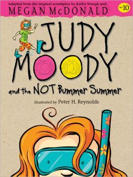 Judy Moody and the Not Bummer Summer (Judy Moody Series #10)