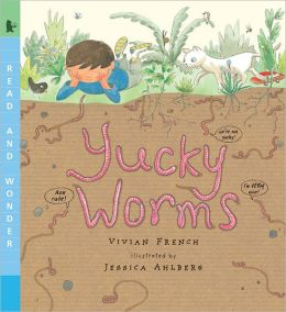 Yucky Worms (Read and Wonder Series)