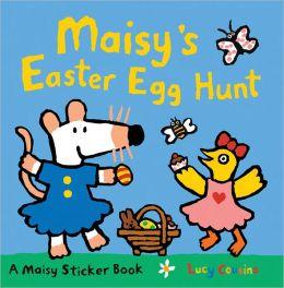 Maisy's Easter Egg Hunt: A Sticker Book