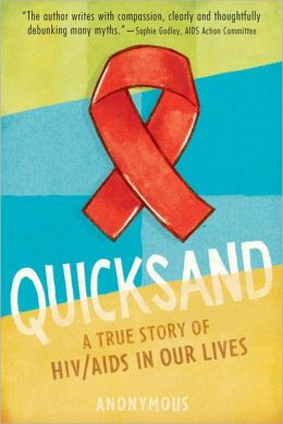 Quicksand: HIV/AIDS in Our Lives