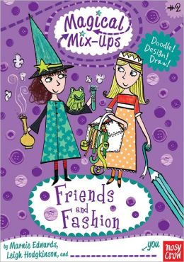 Magical Mix-Ups: Friends and Fashion