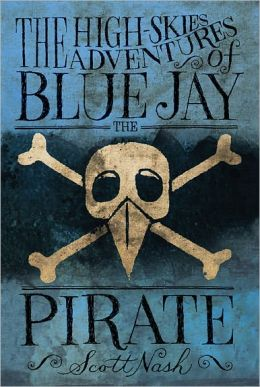 The High-Skies Adventures of Blue Jay the Pirate