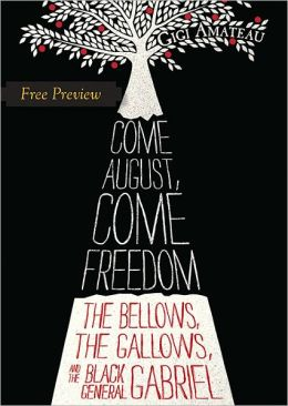 Come August, Come Freedom (Free Preview of Chapters 1-3)