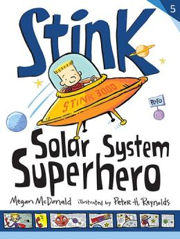 Stink: Solar System Superhero (Stink Series #5)