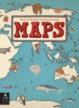 Book Cover Image. Title: Maps, Author: Aleksandra Mizielinska