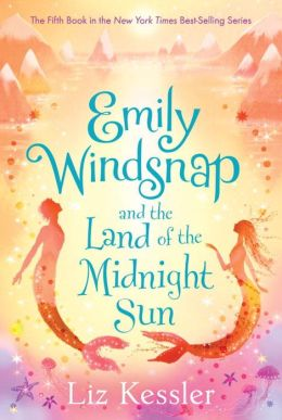 Emily Windsnap and the Land of the Midnight Sun (Emily Windsnap Series #5)