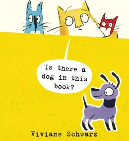 Is There a Dog in This Book?