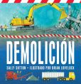 Book Cover Image. Title: Demolicion, Author: Sally Sutton
