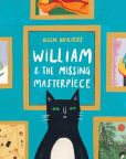 Book Cover Image. Title: William & the Missing Masterpiece, Author: Helen Hancocks