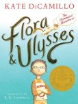 Book Cover Image. Title: Flora and Ulysses:  The Illuminated Adventures, Author: Kate DiCamillo