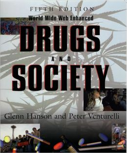 Drugs and Society, World Wide Web Enhanced