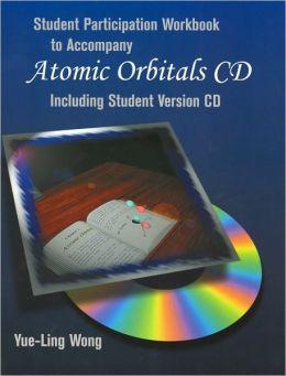 Atomic Orbitals Student CD-ROM and Workbook