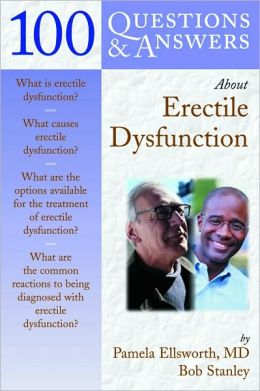 100 Questions and Answers about Erectile Dysfunction