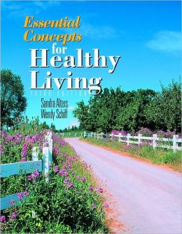 Essential Concepts for Healthy Living, 3rd Edition