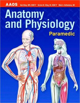 Paramedic: Anatomy and Physiology (Emergency Medical Services)