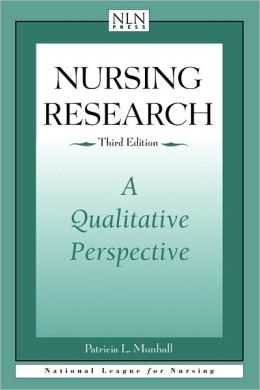 Nursing Research: A Qualitative Perspective