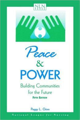 Peace and Power: Building Communities for the Future