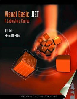 Visual Basic .NET: A Laboratory Course