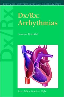 Dx/Rx: Arrhythmias