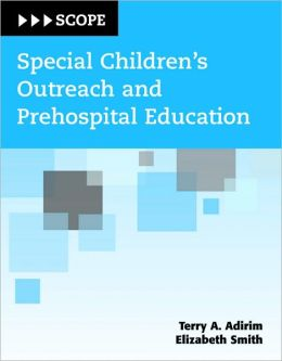 Special Children's Outreach And Prehospital Education (SCOPE)
