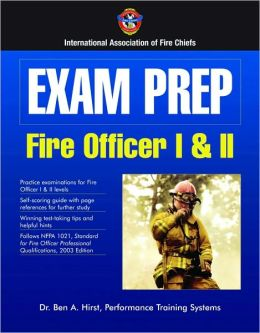 Exam Prep: Fire Officer I & II
