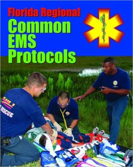 Florida Regional Common EMS Protocols