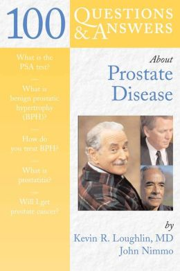 100 Questions & Answers About Prostate Disease