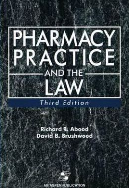 Pharmacy Practice and Law