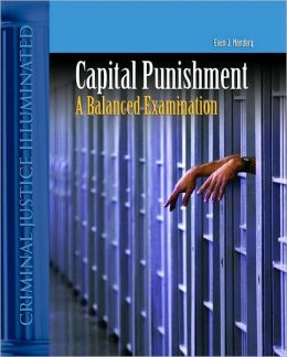 Capital Punishment in America: A Balanced Explanation