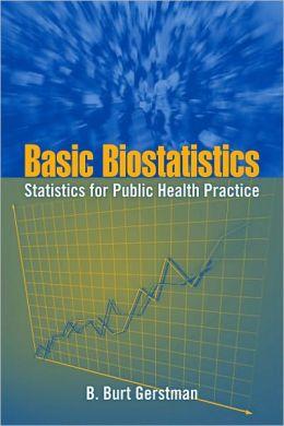 Basic Biostatistics: Statistics for Public Health Practice