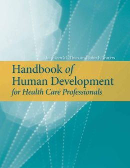 Handbook Of Human Development For Health Care Professionals