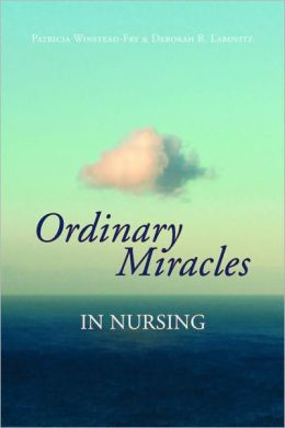 Ordinary Miracles In Nursing
