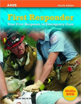 First Responder: Your First Response In Emergency Care