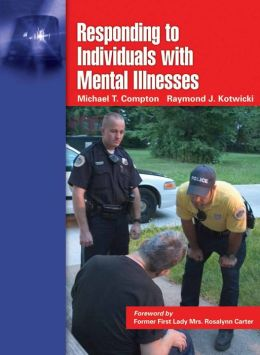 Responding To Individuals With Mental Illnesses