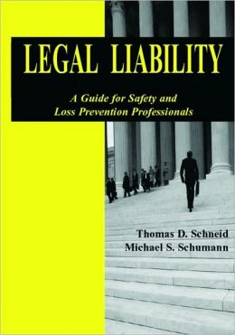 Legal Liability: A Guide for Safety and Loss Prevention Professionals