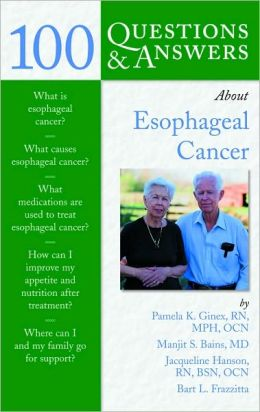 100 Questions And Answers About Esophogeal Cancer