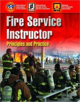 Fire Service Instructor: Principles And Practice