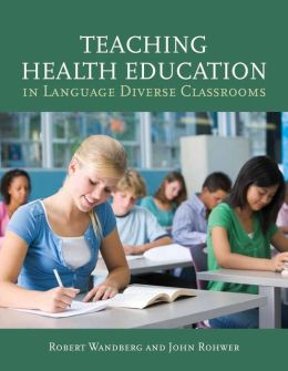 Teaching Health Education In Language Diverse Classrooms