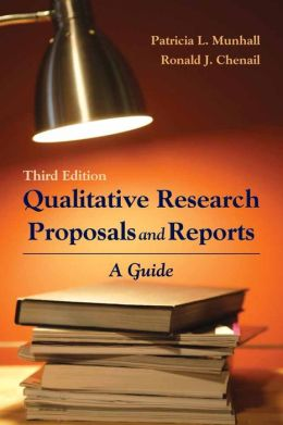 Qualitative Research Proposals And Reports: A Guide