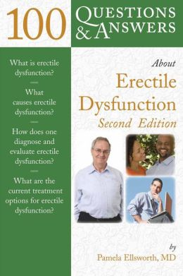 100 Questions & Answers About Erectile Dysfunction