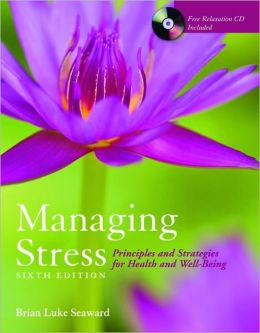 Managing Stress: Principles And Strategies For Health And Well-Being - BOOK ALONE