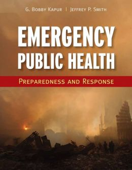 Emergency Public Health: Preparedness And Response