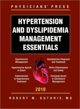 Hypertension And Dyslipidemia Management Essentials