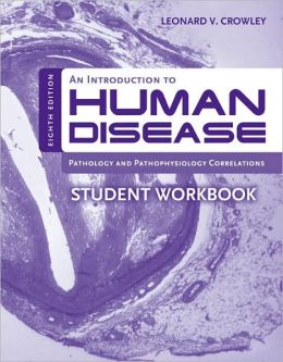 An Introduction To Human Disease Student Workbook