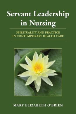 Servant Leadership In Nursing