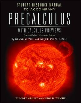 Precalculus with Calculus Previews Student Resource Manual