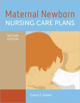 Maternal Newborn Nursing Care Plans